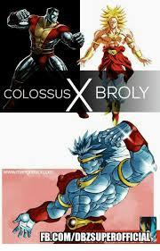 Broly Meme - colossus x broly wwwmangomics com fb comdbzsuperofficial broly