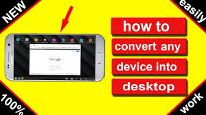 android desktop convert your android mobile into desktop