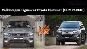 fortuner specs volkswagen tiguan vs toyota fortuner comparison specs price