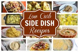 low carb side dishes perfect for any meal low carb yum
