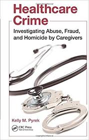 Awn Books Download Healthcare Crime Investigating Abuse Fraud And