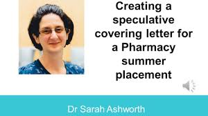writing a speculative covering letter for a pharmacy summer