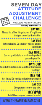 Challenge Your The Seven Day Attitude Adjustment Challenge Positive Mind