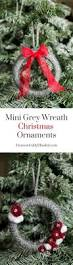 create these adorable mini grey wreath christmas ornaments from soft yarn for your christmas tree this year plus there is a tip on how to make these mini
