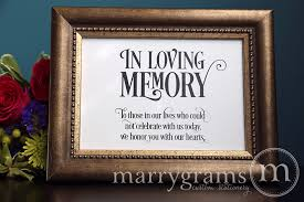 wedding memorial sign in loving memory wedding memorial sign enchanting style