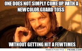 Meme Generator One Does Not Simply - one does not simply come up with a new color guard toss one
