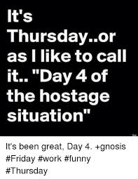 Thursday Meme Funny - 25 best memes about funny thursday funny thursday memes