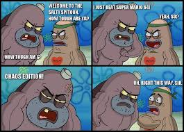 How Tough Am I Meme - my achievement for today welcome to the salty spitoon how tough