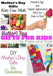 s day gifts for kids s day gifts for kids to make and give from abcs to acts