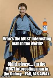 Most Interesting Man Meme Generator - lando interesting man meme generator imgflip