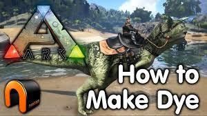 ark survival evolved how to make dye youtube