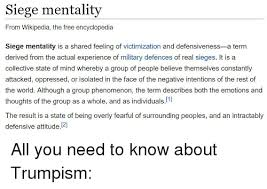 siege mentality definition siege mentality from the free encyclopedia siege mentality
