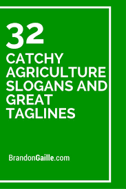 best 25 agriculture slogans ideas on pinterest farming slogans