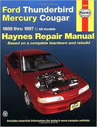 ford thunderbird mercury cougar 89 97 haynes repair manuals