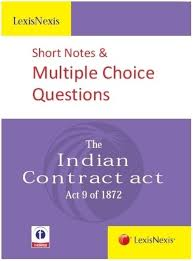 lexisnexis questions and answers contract law the indian contract act act 9 of 1872 short notes u0026 multiple