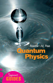 quantum physics a beginners guide