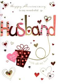 anniversary greeting cards to my wonderful husband happy anniversary greeting card cards
