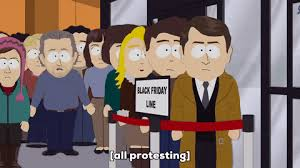 south park black friday south park gifs find u0026 share on giphy