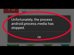 how to fix unfortunately the process android process media has - Unfortunately The Process Android Process Media Has Stopped