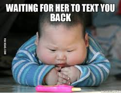 Waiting For Text Meme - waiting for someone to text meme for best of the funny meme