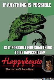 Impossible Meme - philosoraptor philosoraptor the impossible meme center