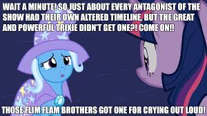 Trixie Meme - poor trixie by greenmachine987 on deviantart