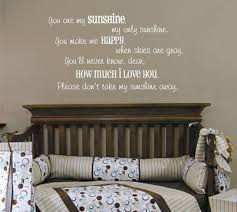 You Are My Sunshine Wall Decor Zspmed Of You Are My Sunshine Wall Decal Great On Interior Decor