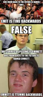 10 Guy Meme - doc from bttf is emit emmett sudden clarity clarence vs dwight