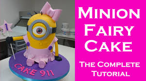how to make a cake for a girl how to make a minion fairy ballerina cake for complete