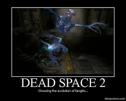 Dead Space Meme - dead space 2 demotivational by xvxsimple angelxvx on deviantart