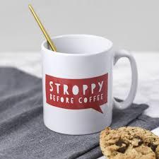 stroppy before coffee funny mug by bespoke verse