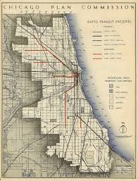 Cta Subway Map by Historical Map Chicago Plan Commission Rapid Transit Facilities