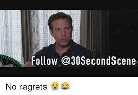 No Ragrets Meme - follow no ragrets meme on me me