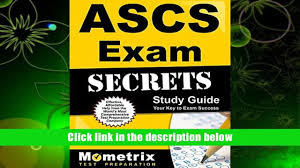 read online ascs exam secrets study guide ascs test review for