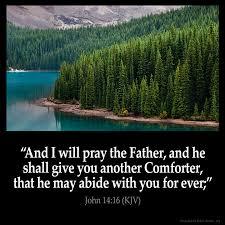 He Is My Comforter John 14 16 Kjv
