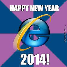 Happy New Year Meme 2014 - happy new year 2014 internet explorer by braianz meme center