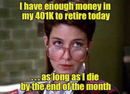 Retirement Meme - want a happy retirement here s some retirement humor to make you laugh