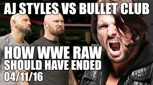 Aj Styles Memes - aj styles vs the bullet club how wwe raw should have ended 04