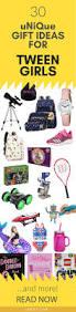 30 tween gifts that are actually cool tween girls tween