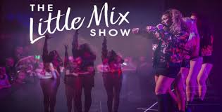 little mix show the little mix show this is kettering the official visitor