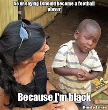 Football Player Meme - so ur saying i should become a football player create your own meme