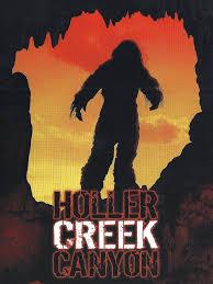 bigfoot at holler creek canyon 2006 creature feature horror ron