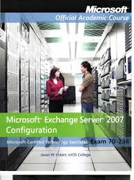 wiley microsoft exchange server 2007 configuration moac text