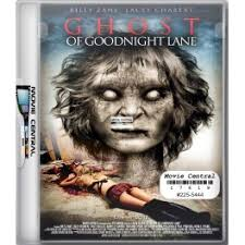 film ghost of goodnight lane ghost of goodnight lane movie central