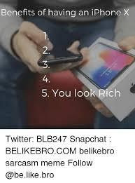 Iphone 4 Meme - benefits of having an iphone x 2 4 5 you look rich twitter blb247