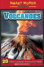 smart words volcanoes teaching guide scholastic