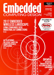 embedded computing design march april 2017 by opensystems media
