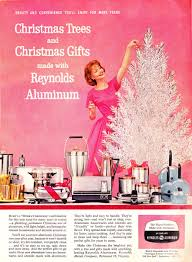 what ever became of u2026aluminum christmas trees atomic toasters