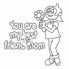 you are my best friend mother u0027s day coloring page for kids
