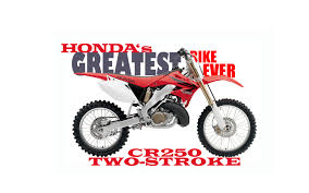 motocross race numbers dirt bike magazine honda u0027s greatest bike the cr250r two stroke